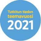 Tutkitun tiedon teemavuosi 2021 -tunnus.